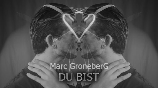 © Marc Groneberg | new song #DuBist by #MarcGroneberg #cover #artwork