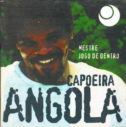 Capoeira Angola - Mestre Jogo de Dentro cd