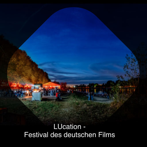 LUcation -  Festivat des deutschen Films
