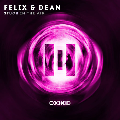 Felix&Dean - Stuck in The Air