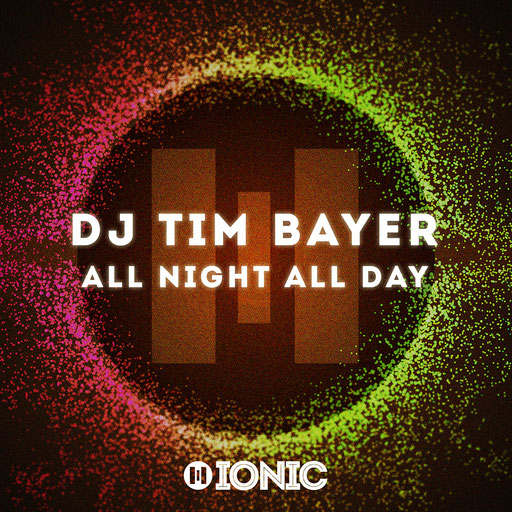 DJ Tim Bayer - All Night All Day