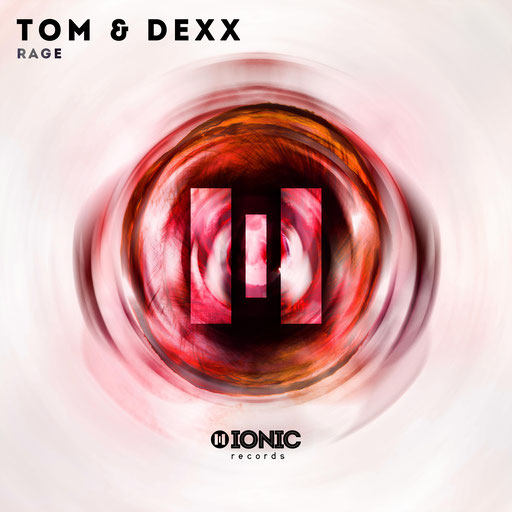 Tom & Dexx - Rage
