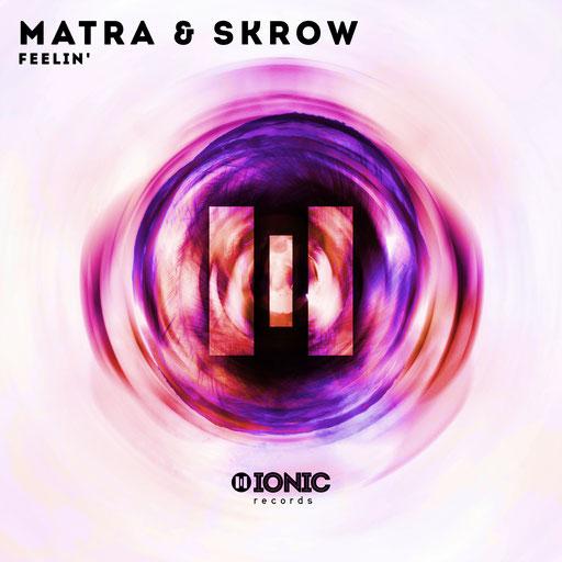 Matra & Skrow - Feelin'