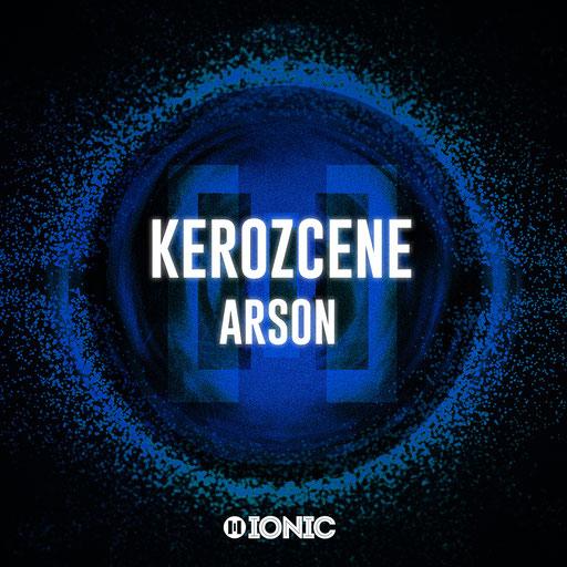 Kerozcene - Arson