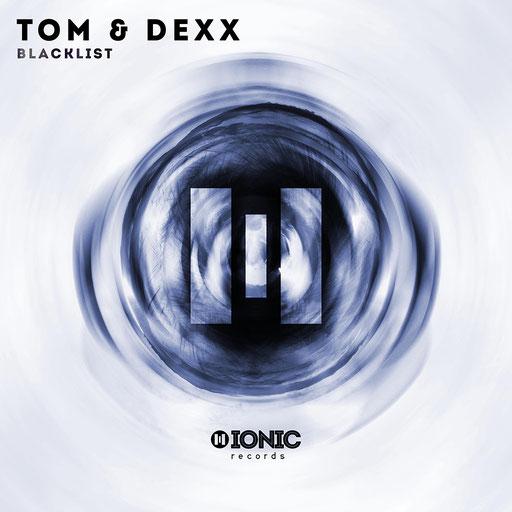 Tom & Dexx - Blacklist