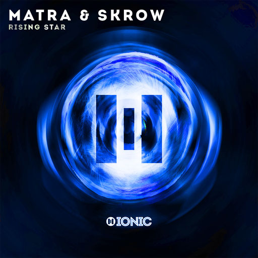 Matra & Skrow - Rising Star