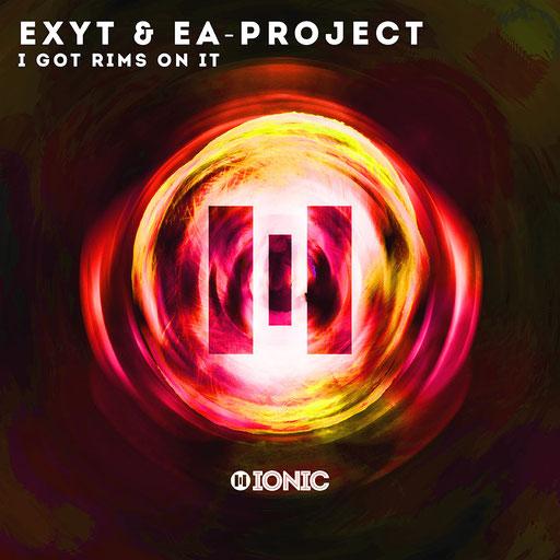 EXYT & EA-Project - I Got Rims On It