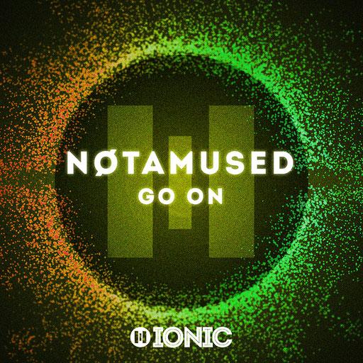 NØTAMUSED - Go On