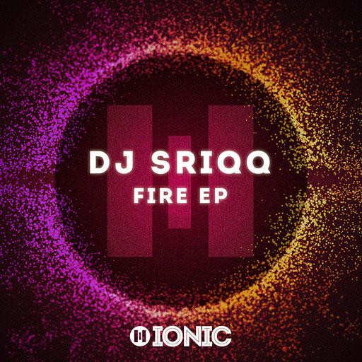 DJ Sriqq - Fire EP