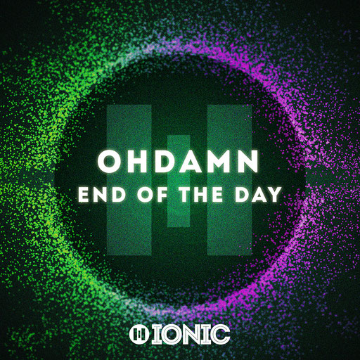 OHDAMN - End of the Day