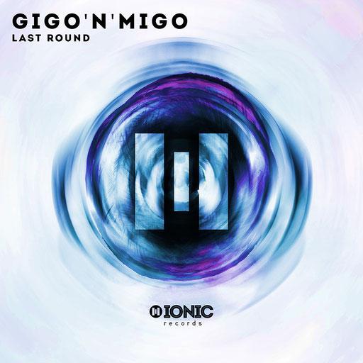 Gigo'n'Migo - Last Round