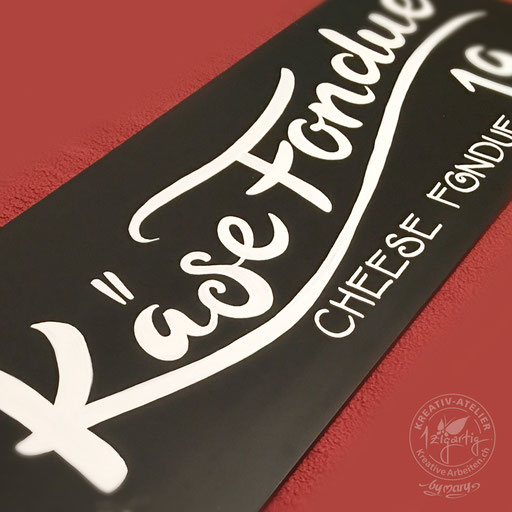 Schiefertafel Beschriftung Restaurant Käse Fondue, www.kreativearbeiten.ch
