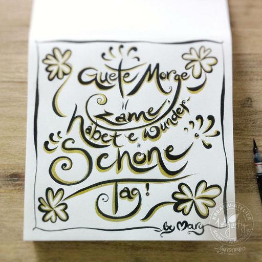 Handlettering Guete Morge mit Brushpen und Goldstift, www.kreativearbeiten.ch