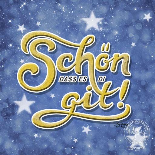Handlettering Schön dass es Di git, www.kreativearbeiten.ch