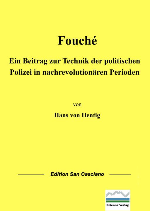 Hans von Hentig: Fouche