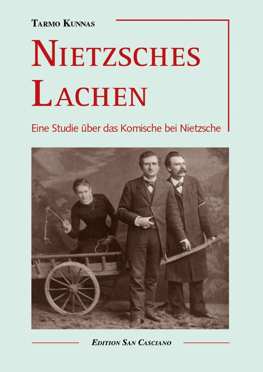 Tarmo Kunnas: Nietzsches Lachen