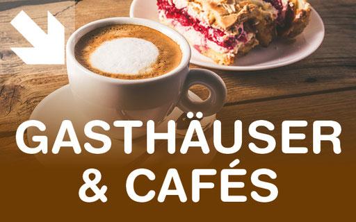 Gasthäuser und Cafés