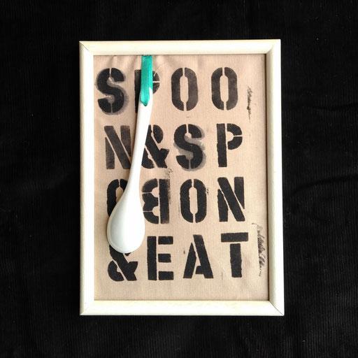 4. Spoon spoon and eat. - Kleines Bild fürs Esszimmer.
