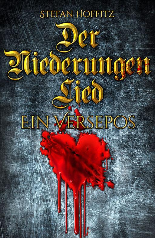 """exklusives Buchcover """" Der Niederungen Lied - Ein Versepos """" von Stefan Hoffitz"""