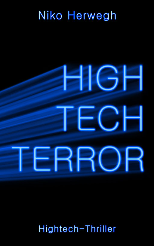 "exklusives  Science Fiction Buchcover "" Hawks Effect - ""High Tech Terror""  von Niko Herwegh"