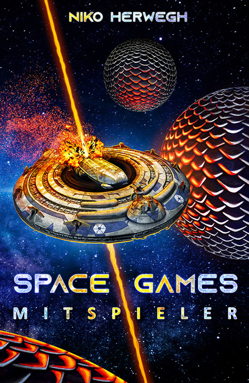 "exklusives  Science Fiction Buchcover ""Space Games - Mitspieler"" von Niko Herwegh"