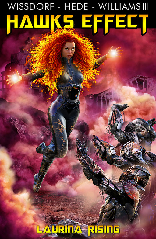 """exklusives  Science Fiction Buchcover """" Hawks Effect - Laurina rising"""" von Wissdorf, Hede  & Williams III"""