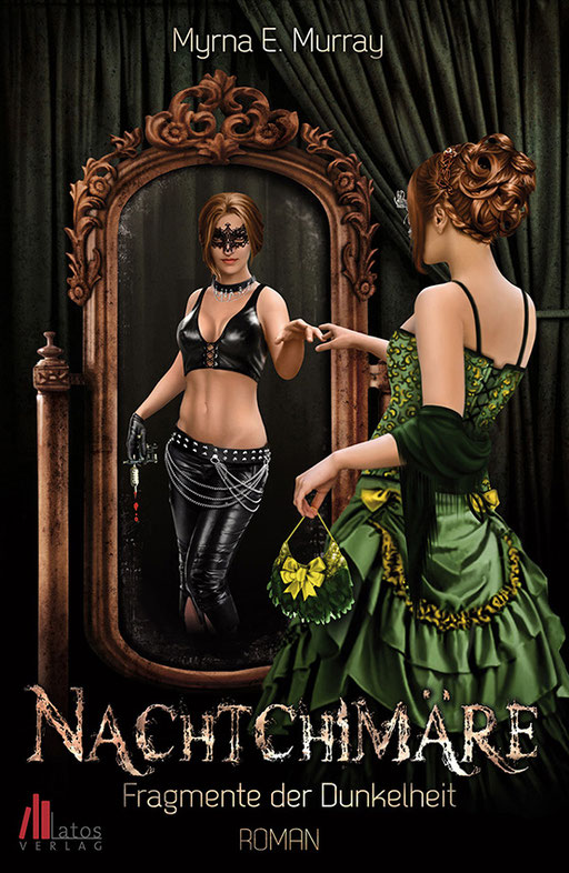 """exklusives Fantasy Buchcover """" Nachtchimäre - Fragmente der Dunkelheit """" von Myrna E.Murray erschienen im Latos Verlag"""