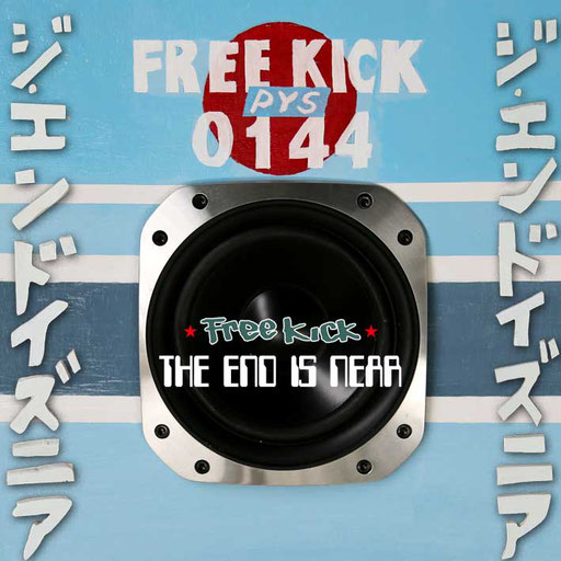 Free Kick / The End Is Near [1138-0037]
