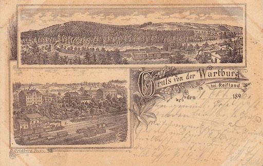 Wünschendorf Erzgebirge Wartburg und Bahnhof Reifland 1896  Karte: Archiv Teichler
