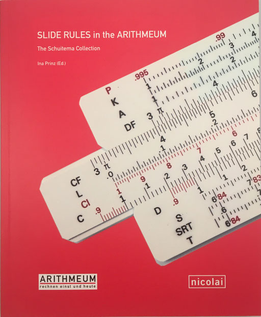 Slides Rules in the Arithmeum - The Schuitema Collection, Ina Prinz, 243 páginas, año 2013, 24x30 cm
