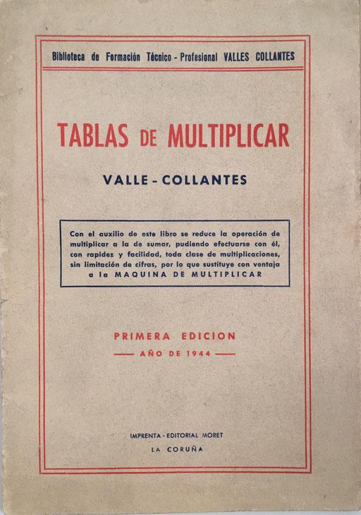 Libro TABLAS DE MULTIPLICAR, Francisco Valles Collantes, año 1944, 12x17 cm