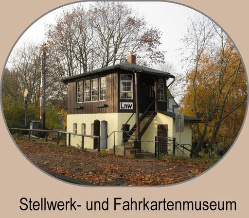 Wärterstellwerk- und Fahrkartenmuseum