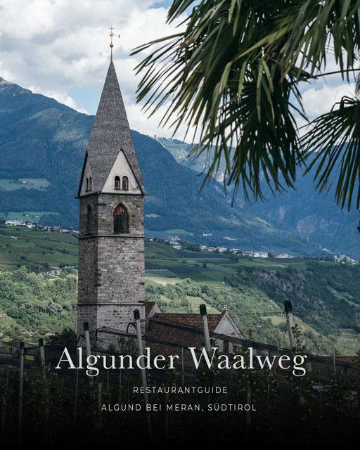 Wandertipp Algund: Algunder Waalweg mit Restaurantguide