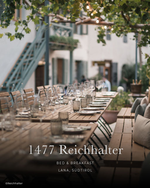 Restauranttipp: 1447 Reichhalter, Lana bei Meran