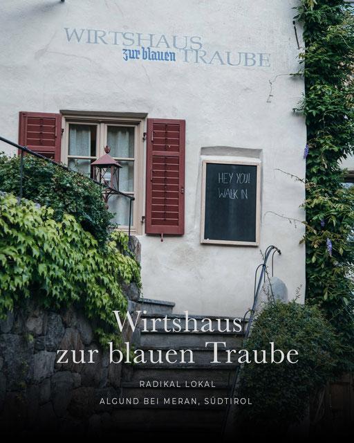 Restauranttipp Algund/Meran: Wirtshaus zur blauen Traube