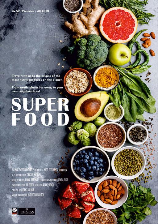 SUPERFOOD   4x 52' + 8x 26' TV-Series, 4K/UHD, GENRE: Food/Travel LANGUAGE: English STATUS: In Development; Co-Production with Hallmann Entertainment Co.