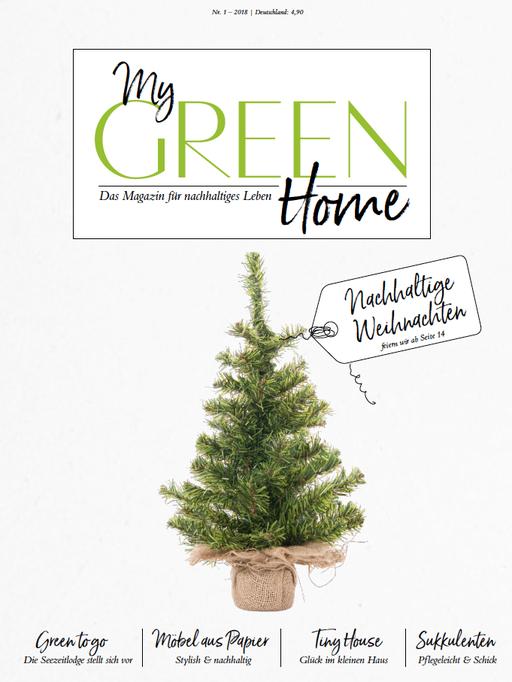 My GREEN Home, Nachhaltige Weihnachten, Ausgabe 01-2018, Greenlifestyle, Nachhaltigkeitsmagazin,