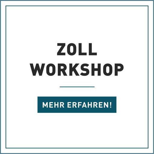 Praxisworkshop Zoll