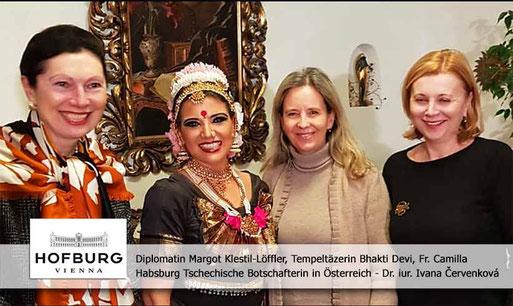 Diplomatin Margot Klestil-Löffler, Tempeltäzerin Bhakti Devi, Fr. Camilla Habsburg, Tschechische Botschafterin in Österreich - Dr. iur. Ivana Červenková - Hofburg Wien, AT