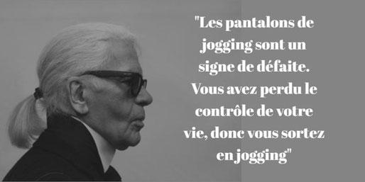 Karl Lagerfeld citation jogging