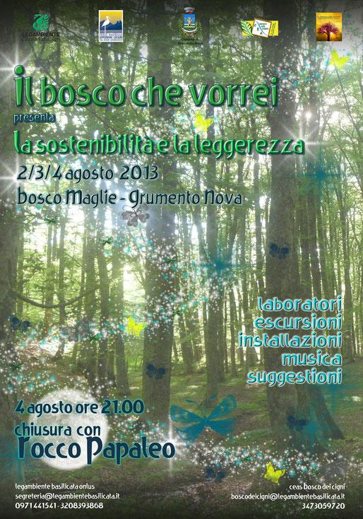 basilicata, cea, montalbano, grumento nova, bosco maglie, legambiente, rocco, papaleo, turismo, musica, natura, eventi, 2013