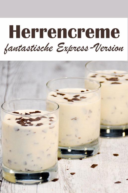 Herrencreme ganz schnell zubereitet innerhalb von 10 Minuten, ohne Puddingkochen, Dessertklassiker mit Rum, Vanillepudding und Sahne
