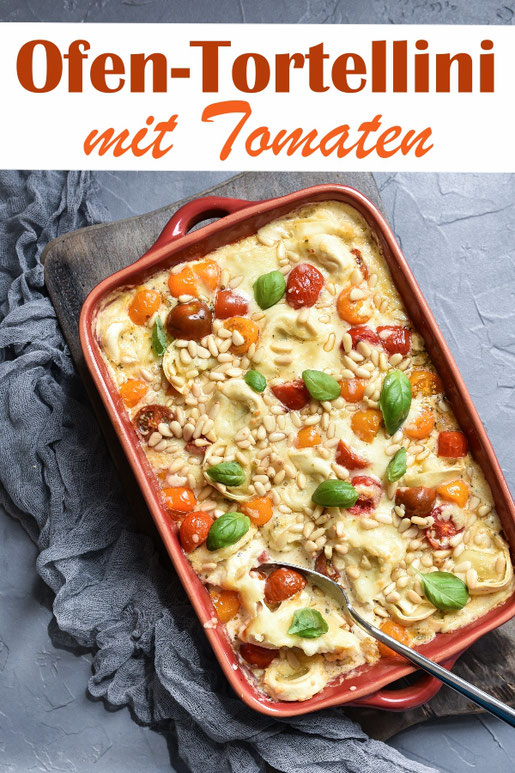 Ofen Tortellini mit bunten Cocktailtomaten und Pinienkernen, vegetarisch, vegan möglich, Thermomix