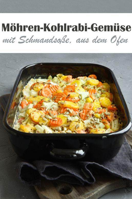 Möhren Kohlrabi Gemüse mit Schmandsoße aus dem Ofen, vegetarisch, einfach vorzubereiten, den Rest erledigt der Ofen, Soße aus dem Thermomix, vegan möglich