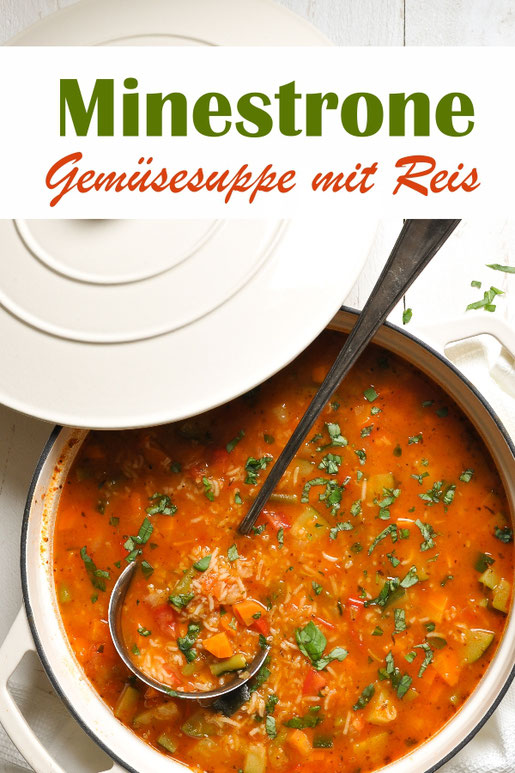 Leckere Minestrone, Gemüsesuppe mit Reis, vegetarisch, vegan möglich, Thermomix