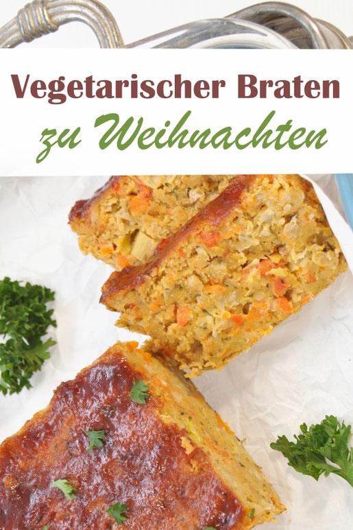 fantastischer saftiger vegetarischer Braten zu Weihnachten, vegan möglich, viel Gemüse, Kichererbsen und Bohnen