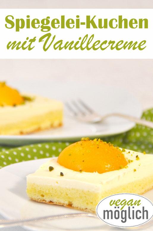Spiegelei Kuchen mit Vanillecreme, einfach zu machen, vegan möglich, z.B. mit dem Thermomix