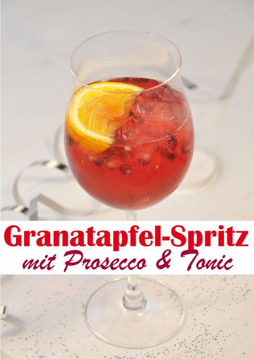 Fantastischer Drink zu Weihnachten, Silvester oder Geburtstag: Granatapfel Spritz mit Prosecco und Tonic Water - schmeckt natürlich auch im Sommer!