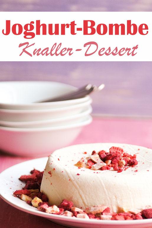 Joghurt Bombe - sieht unscheinbar aus, aber ist der Knaller als Dessert mit frischen Früchten oder getrockneten Früchten bestreut servieren