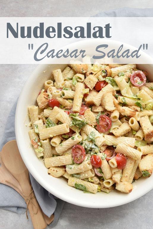 Nudelsalat als Ceasar Salad vegetarisch und vegan möglich, Dressing z.B. aus dem Thermomix